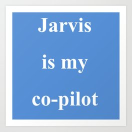 jarvis copilot Art Print