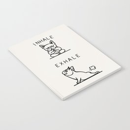 Inhale Exhale Frenchie Notebook