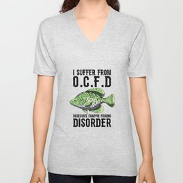 I Suffer From Obsessive Crappie Fishing Disorder T Shirt Unisex V-Neck