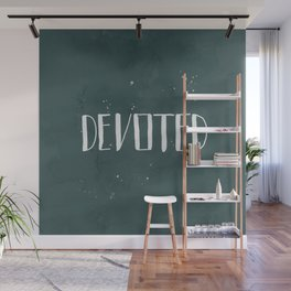 Devoted Themselves Wall Mural