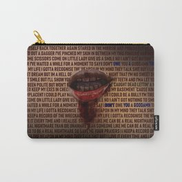 I Don't Owe You A Goddamn Thing (Nightmare) Carry-All Pouch