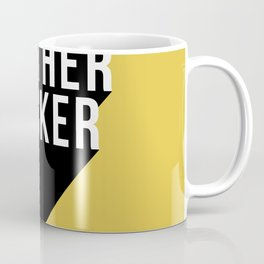 MOTHER FUCKER | Digital Art Coffee Mug