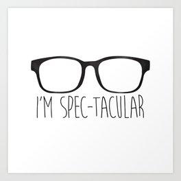 I'm Spec-tacular Kunstdrucke