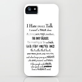 I hate small talk iPhone Case