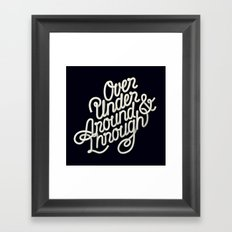 Over Under Around & Through Framed Art Print