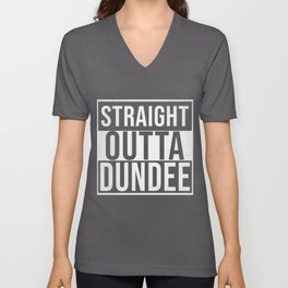 Straight Outta Dundee Unisex V-Neck