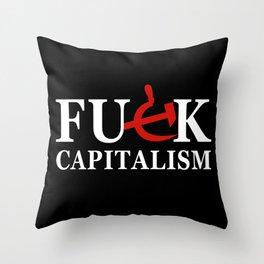 Fuck Capitalism (black bg) Throw Pillow
