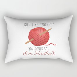 Do I Like Crochet? You Could Say I'm Hooked  |  Red Rectangular Pillow