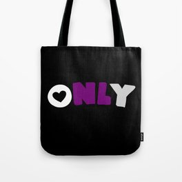 Only (Demisexual) Tote Bag