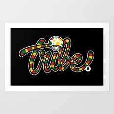 TRIBAL CHRONIC Art Print