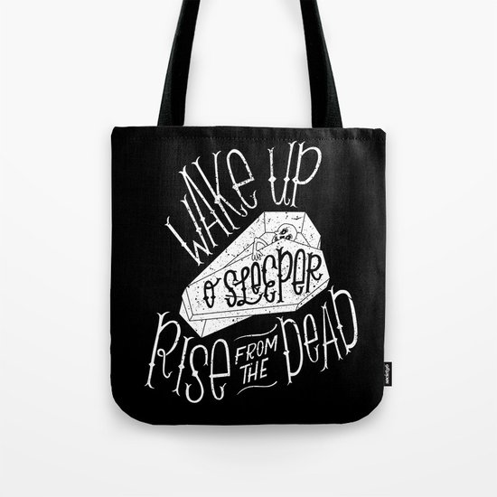 Wake Up, O Sleeper Tote Bag