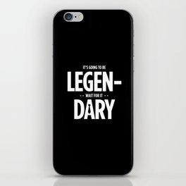 Legendary iPhone Skin