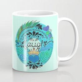 Laugh Coffee Mug