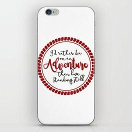 On An Adventure  iPhone Skin