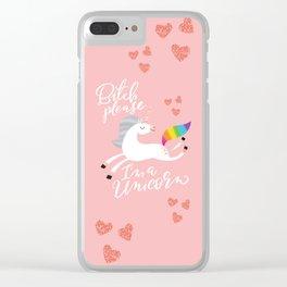 Bitch Please, I'm a Unicorn Clear iPhone Case