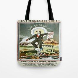 Vintage poster - La Finn de la Fee Verte Tote Bag