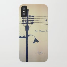 Let there be light... iPhone Case