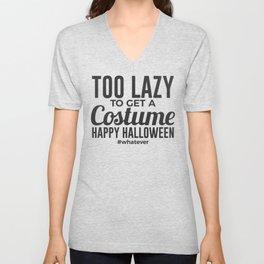 Whatever Costume Lazy Halloween Design Unisex V-Neck