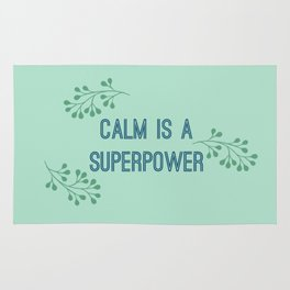 Calm is a Superpower Rug