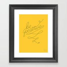 Be Positive! Framed Art Print