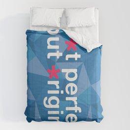 Not Perfect But Original  Comforters
