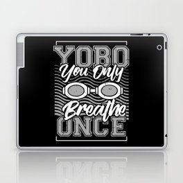 Funny Swimming - Yobo You Only Breathe Once Laptop & iPad Skin