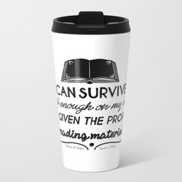 I can survive well enough on my own Metal Travel Mug