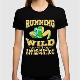 """A Perfect Gift For Wild Friends Saying """"Running Wild With Appreciation"""" T-shirt Design Earth Planet T-shirt"""