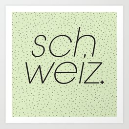 Schweiz//Pistachio   Art Print