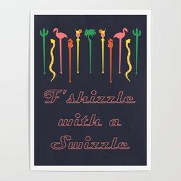 MCM Swizzle Poster