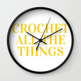 Crochet All The Things in Yellow Wall Clock