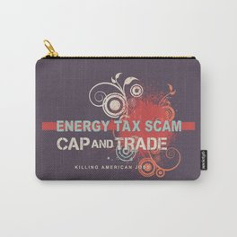 Energy Tax Scam Carry-All Pouch