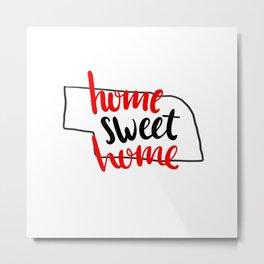 Home Sweet Home Nebraska Metal Print