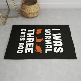 Three Cats Ago Funny Quote Rug