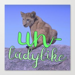 UNladylike, Thank You Very Much Canvas Print