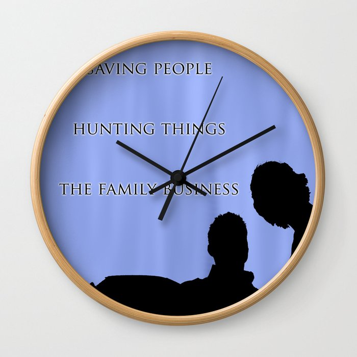 Saving People, Hunting Things, The Family Business  Wall Clock