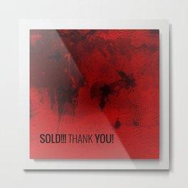 Sold! Metal Print! Thank You Metal Print