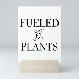 FUELED BY PLANTS (2) Mini Art Print