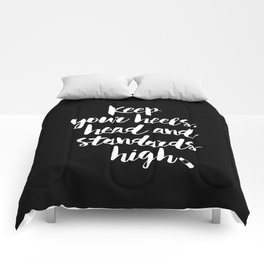 Keep Your Heels, Head and Standards High black-white typography poster design modern wall home decor Comforters