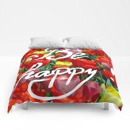Be happy :) Comforters