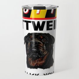Caution Rottweiler May Lick You To Death Travel Mug
