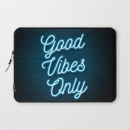 Good Vibes Only - Neon Laptop Sleeve