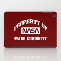 nasa iPad Cases featuring Property of NASA Mars Curiosity Rover Athletic Wear White ink by RockatemanDesigns