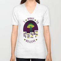 i want to believe V-neck T-shirts featuring I WANT TO BELIEVE by badOdds