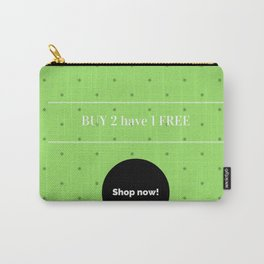 Old typography : BUY 2 HAVE 1 FREE Carry-All Pouch