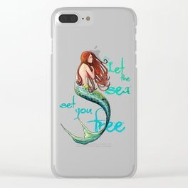 Mermaid: Let the sea set you free Clear iPhone Case