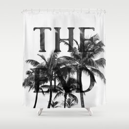 The End (Black) Shower Curtain