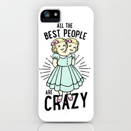 All The Best People iPhone Case