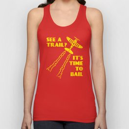 See A Trail It's Time To Bail Unisex Tank Top