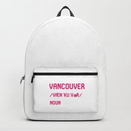 Vancouver British Columbia BC Canada Dictionary Meaning Backpack